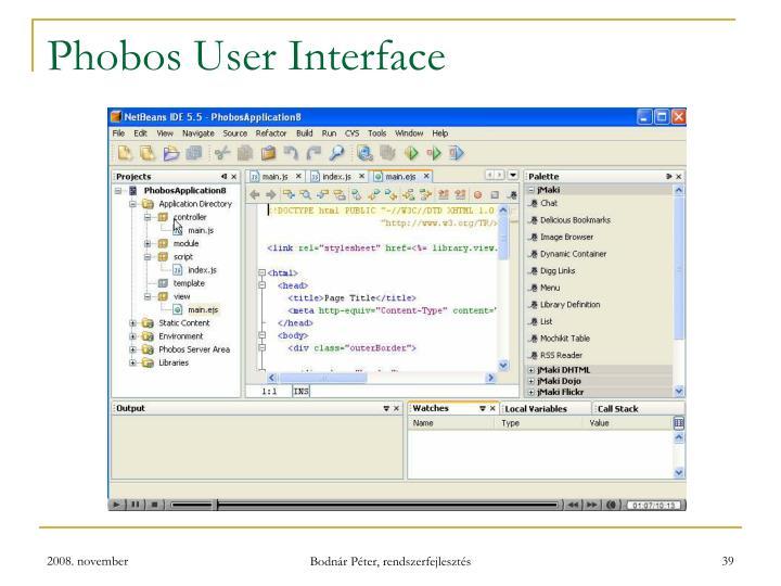 Phobos User Interface