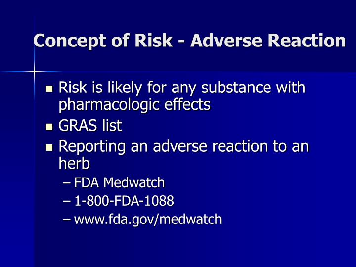 Concept of Risk - Adverse Reaction