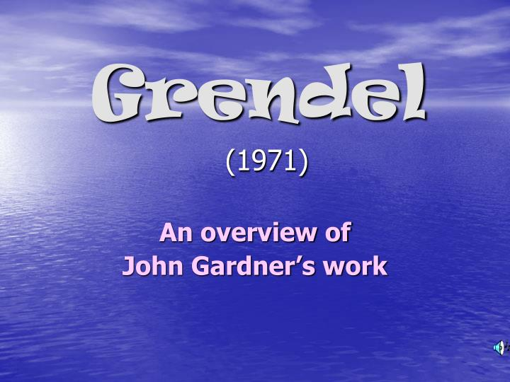 a philosophical analysis of grendel a book by john gardner