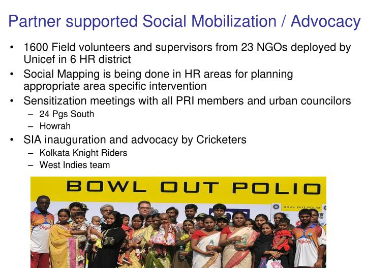 Partner supported Social Mobilization / Advocacy