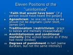 eleven positions of the uninformed2