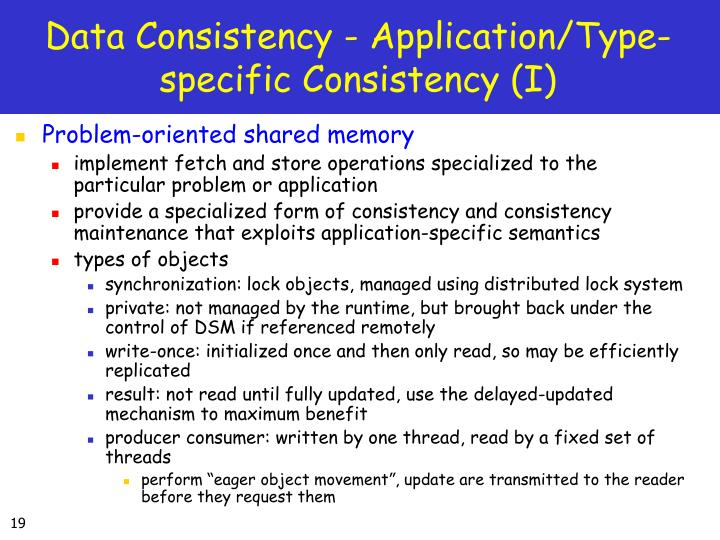 Data Consistency - Application/Type-specific Consistency (I)