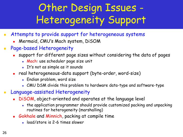 Other Design Issues - Heterogeneity Support