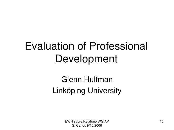 Evaluation of Professional Development