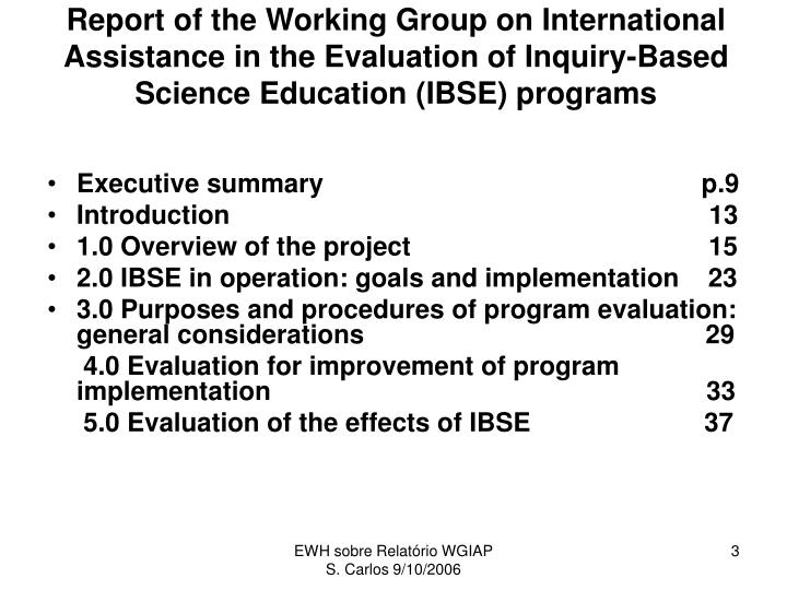 Report of the Working Group on International Assistance in the Evaluation of Inquiry-Based Science E...
