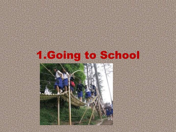 1 going to school