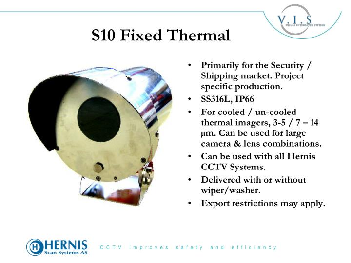 S10 Fixed Thermal