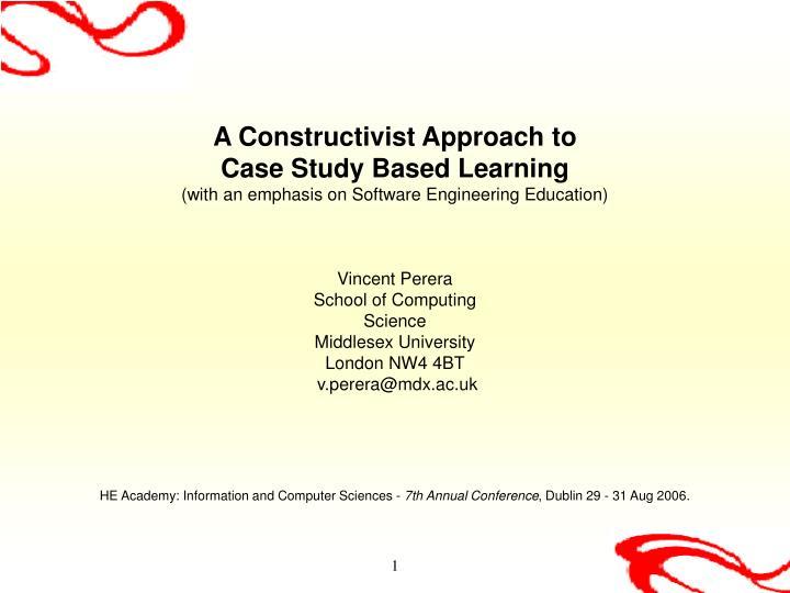 Constructivist case study approach