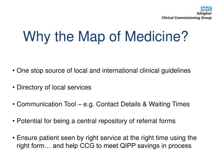 Why the Map of Medicine?