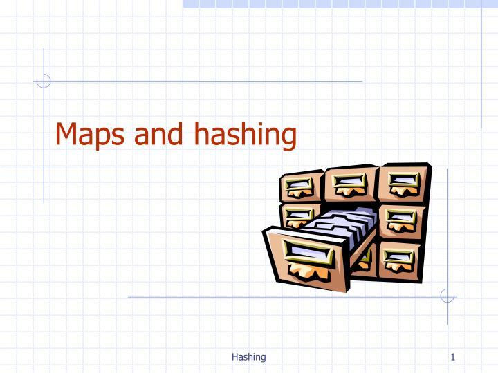 maps and hashing n.