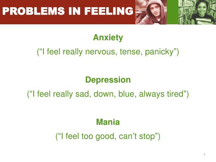 PROBLEMS IN FEELING