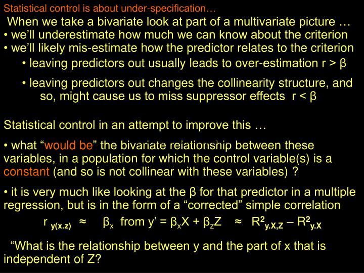 Statistical control is about under-specification…