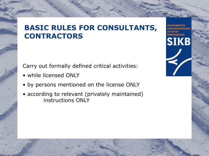 BASIC RULES FOR CONSULTANTS, CONTRACTORS