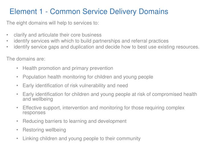 Element 1 - Common Service Delivery Domains