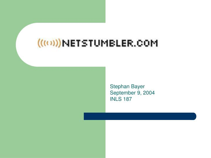 stephan bayer september 9 2004 inls 187
