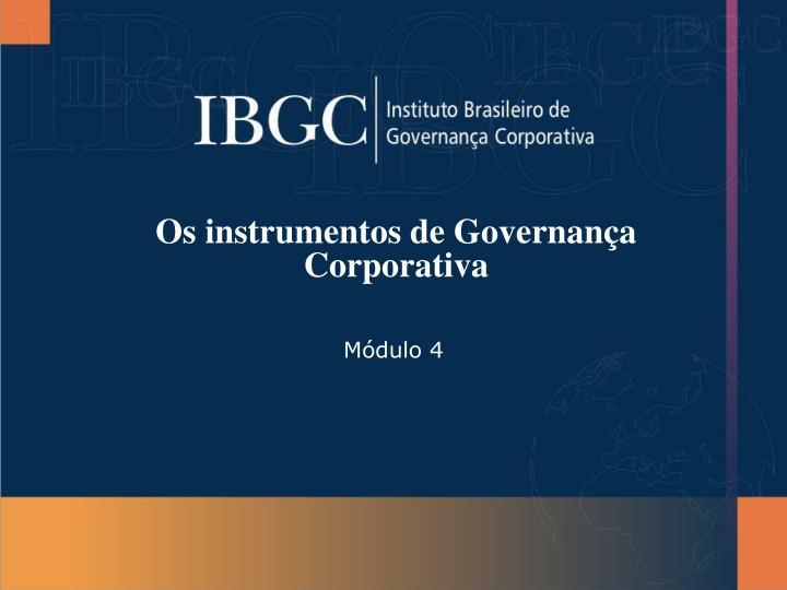 os instrumentos de governan a corporativa n.