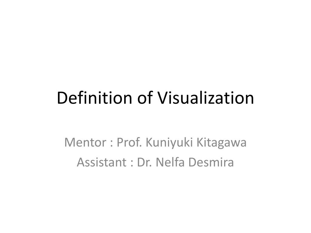 ppt - definition of visualization powerpoint presentation - id:3518599