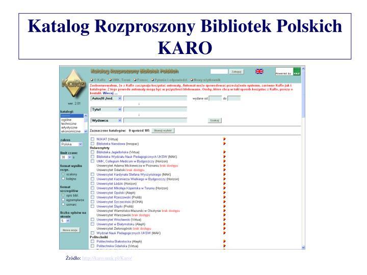 Katalog Rozproszony Bibliotek Polskich KARO