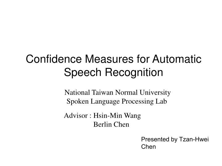 confidence measures for automatic speech recognition n.