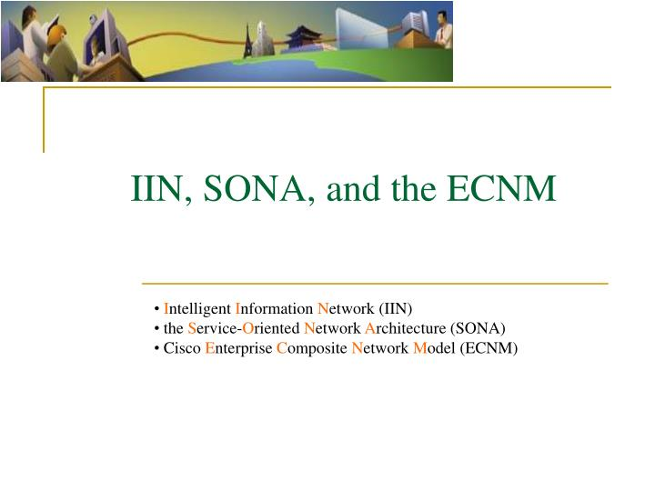 Iin sona and the ecnm