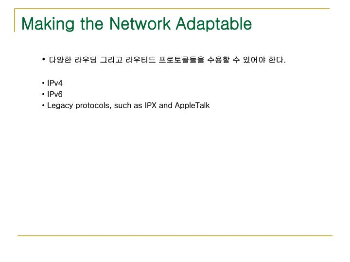 Making the Network Adaptable