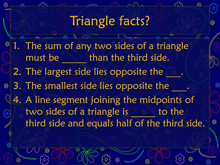 Triangle facts?