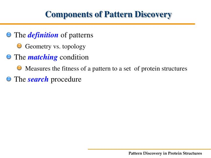 Components of Pattern Discovery