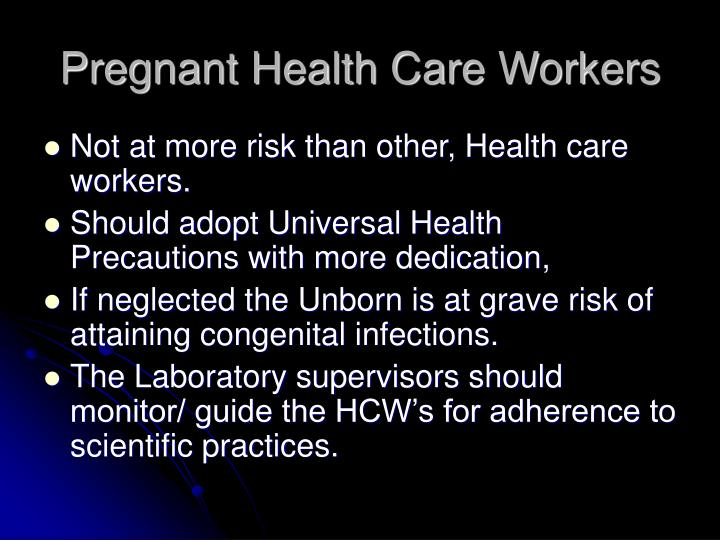 Pregnant Health Care Workers