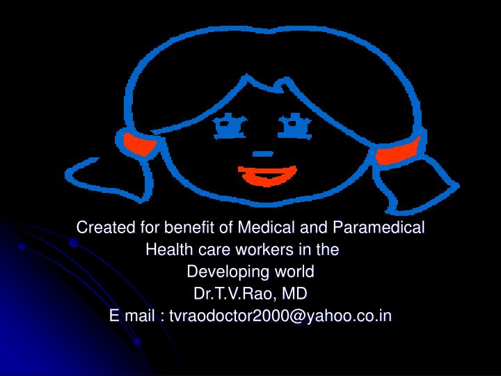 Created for benefit of Medical and Paramedical