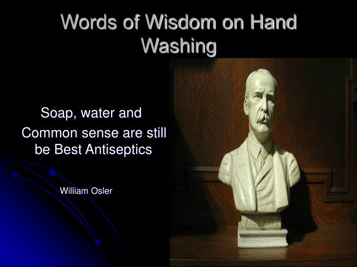 Words of Wisdom on Hand