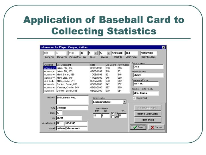 Application of Baseball Card to Collecting Statistics