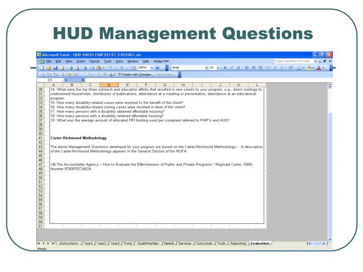 HUD Management Questions