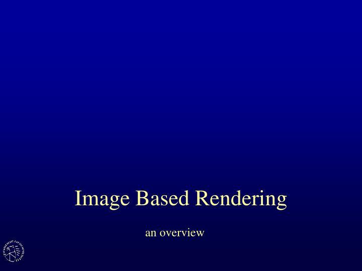 image based rendering n.