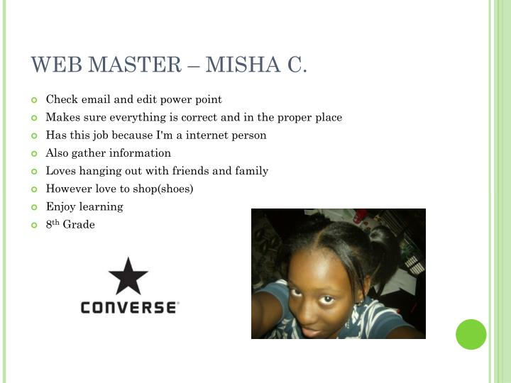 WEB MASTER – MISHA C.