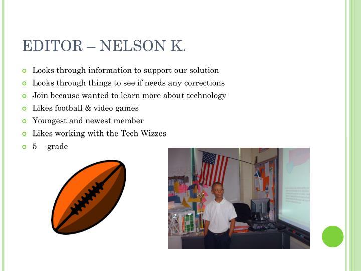 EDITOR – NELSON K.
