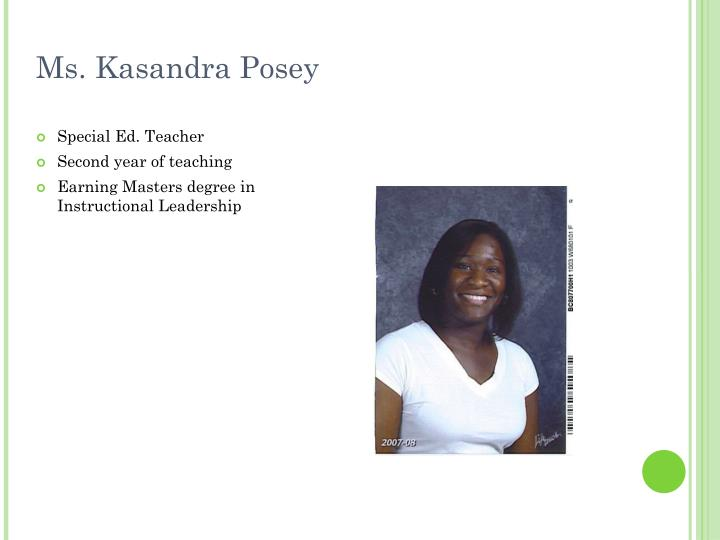 Ms. Kasandra Posey