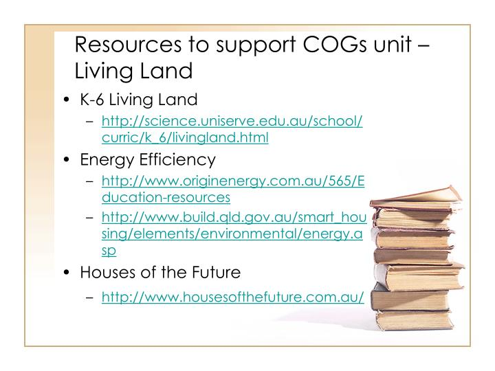 Resources to support COGs unit – Living Land