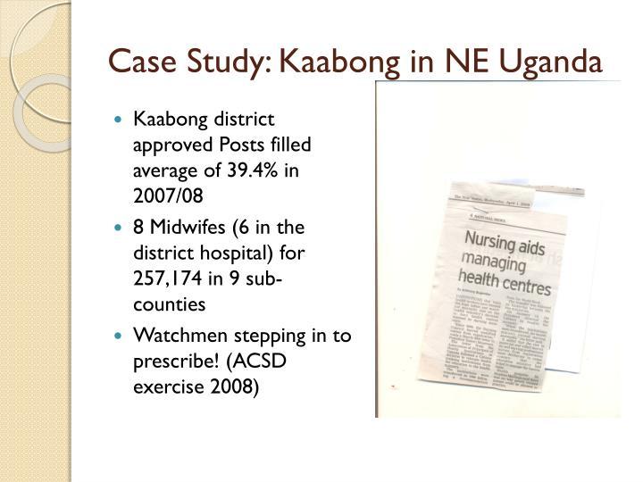 Case Study: Kaabong in NE Uganda