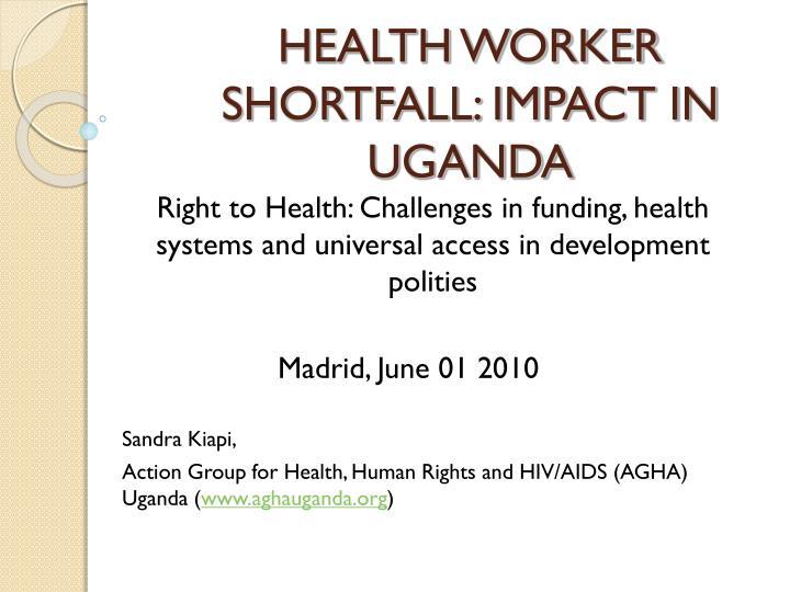 Health worker shortfall impact in uganda