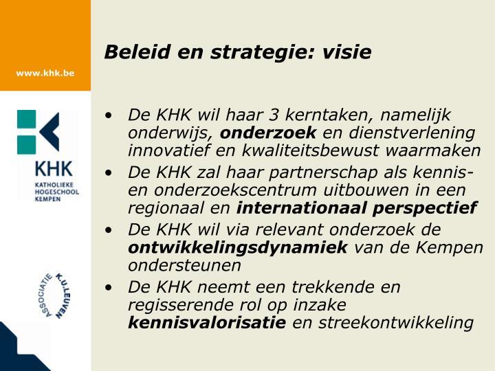 Beleid en strategie: visie
