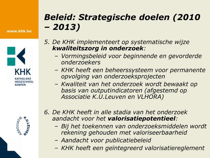 Beleid: Strategische doelen (2010 – 2013)