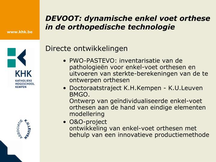 DEVOOT: dynamische enkel voet orthese in de orthopedische technologie