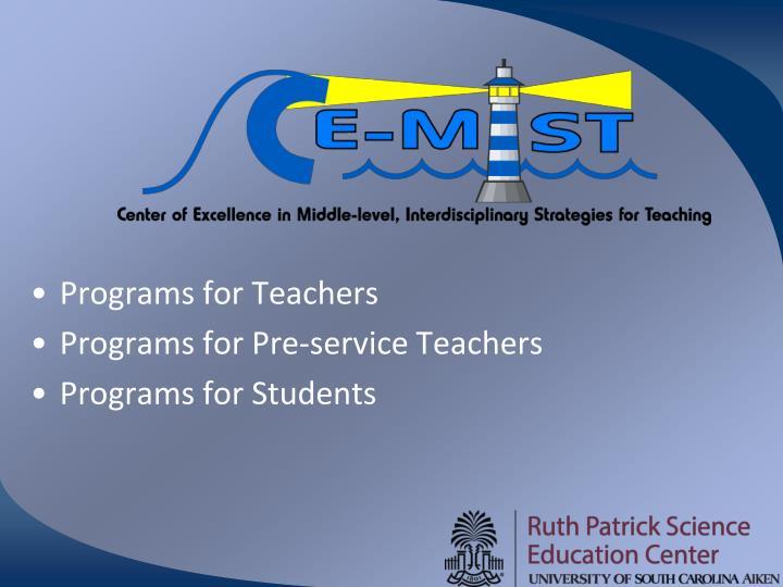 Programs for Teachers