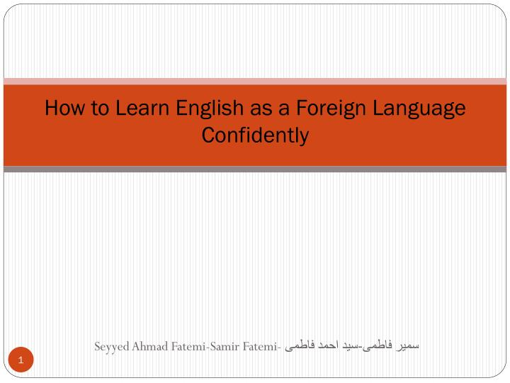 how to learn english as a foreign language confidently n.