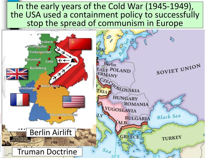 In the early years of the Cold War (1945-1949),
