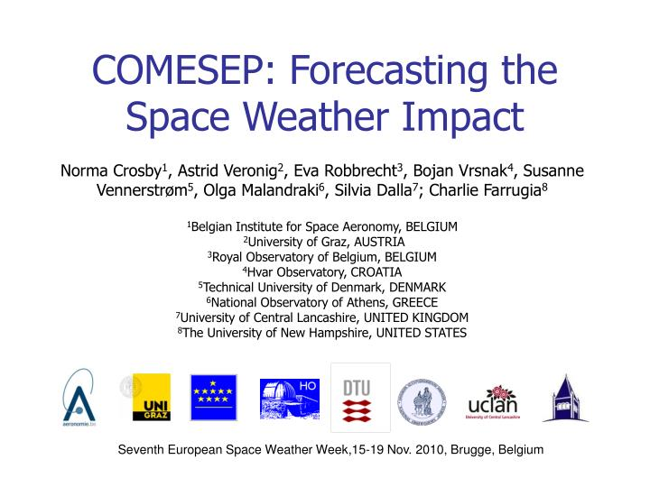 comesep forecasting the space weather impact n.