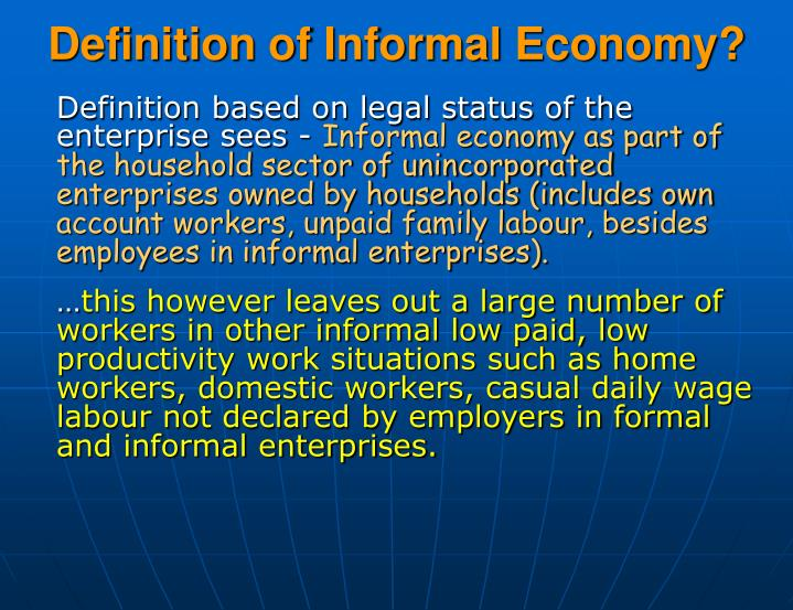 Definition of informal economy