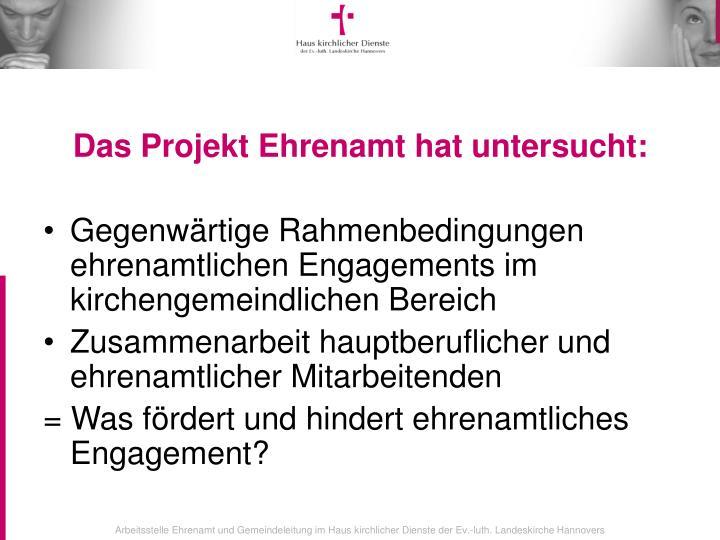 Das Projekt Ehrenamt hat untersucht: