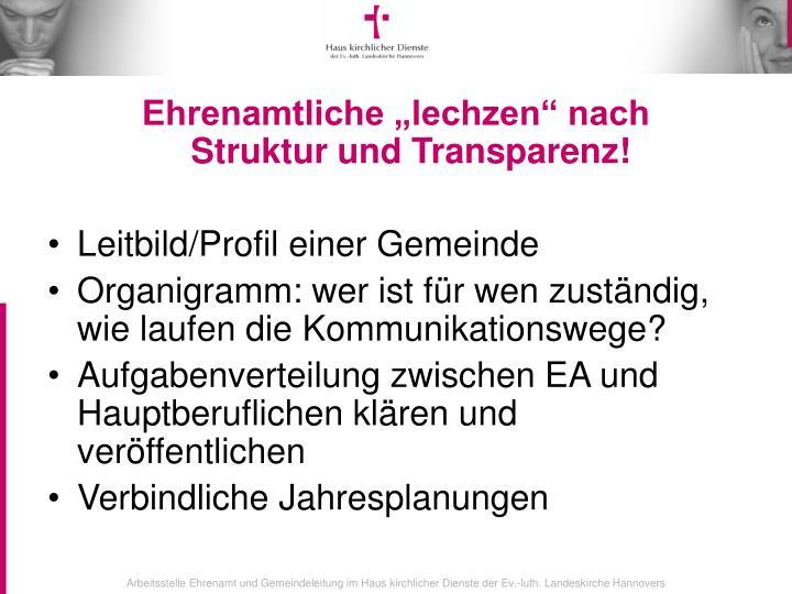 """Ehrenamtliche """"lechzen"""" nach             Struktur und Transparenz!"""