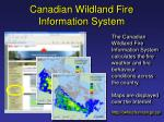 canadian wildland fire information system